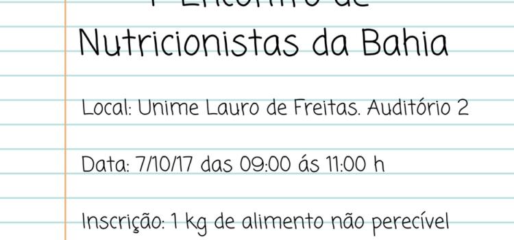 Participe do 1º Encontro de Nutricionistas da Bahia